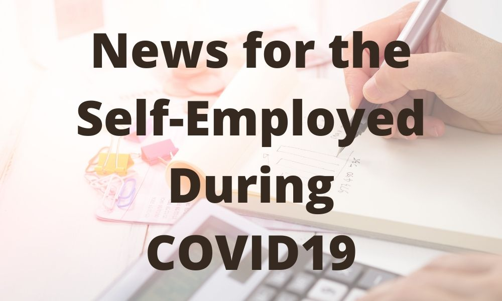 News for the Self-Employed During COVID19